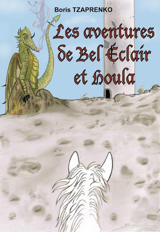Couverture Les aventures de Bel Éclair et Houla 1