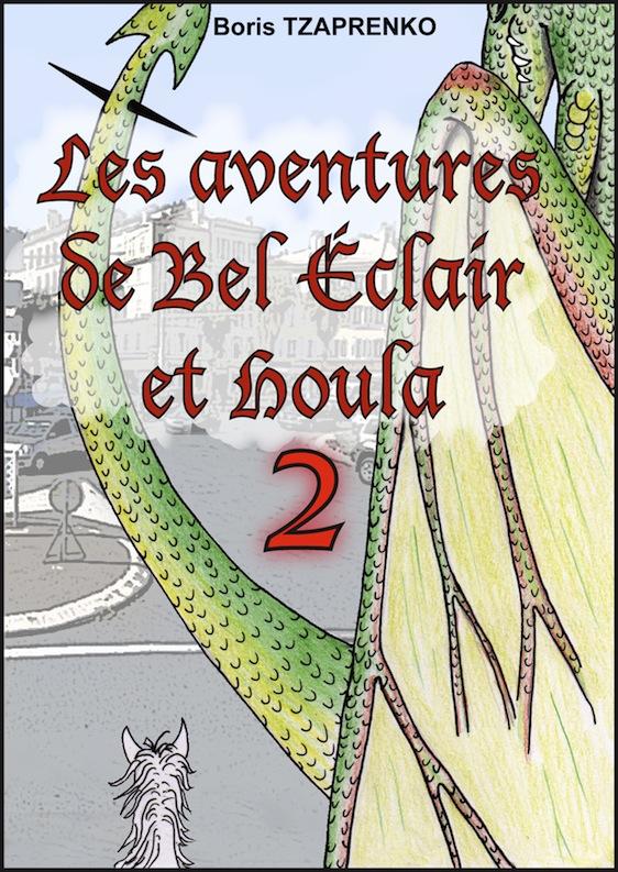 Couverture Les aventures de Bel Éclair et Houla 2