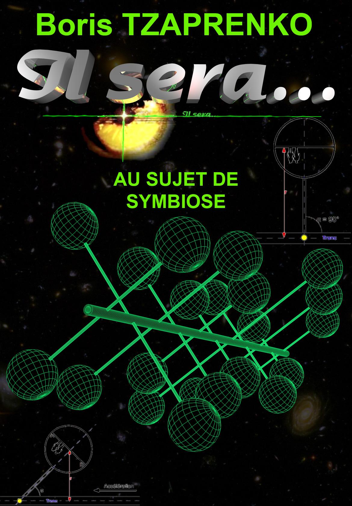 Au sujet de Symbiose. Boris Tzaprenko